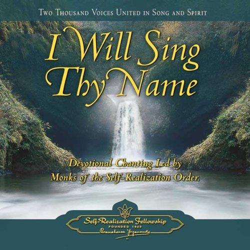 I Will Sing Thy Name (Audio CD, Devotional Chanting) PDF