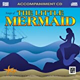 The Little Mermaid: Accompaniment Tracks without Vocals / Complete Tracks with Guide Vocals