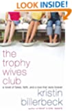 The Trophy Wives Club (The Trophy Wives Club, Book 1)