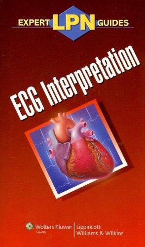 Lpn Expert Guides: Ecg Interpretation (Expert Lpn Guides)