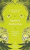 Great Journeys Jaguars and Electric Eels