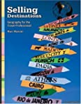 Selling Destinations: Geography for T...