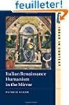 Italian Renaissance Humanism in the M...