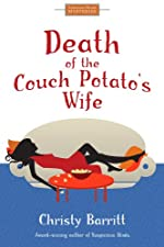 Death of the Couch Potato's Wife: Suburban Suspense for Women Sleuths (Cozy Christian Mysteries)