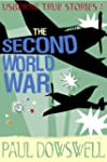 True Stories: The Second World War (U...