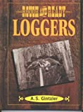 Rough and Ready Loggers
