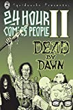 img - for 24 Hour Comics People II: Dead By Dawn book / textbook / text book