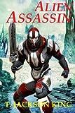 img - for Alien Assassin (Assassin Series 2) (Volume 2) book / textbook / text book