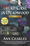 img - for Dead Case in Deadwood: Deadwood Mystery Series (Volume 3) book / textbook / text book
