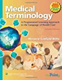 img - for Medical Terminology: A Programmed Learning Approach to the Language of Health Care book / textbook / text book