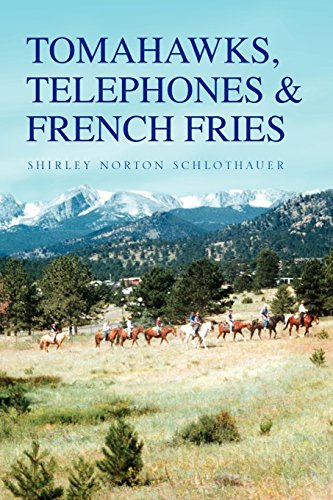 Tomahawks, Telephones & French Fries