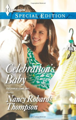 Image of Celebration's Baby (Harlequin Special Edition\Celebrations, Inc.)