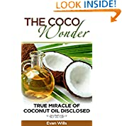 Evan Wills (Author), Coconut Oil (Editor), Coconut Oil Coconut Oil (Illustrator, Photographer, Preface), Coconut Oil Detox Coconut Oil Fat Burning (Introduction), Coconut Oil Coconut (Narrator)  (22)  Download:   $2.99