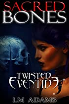 Sacred Bones (twisted Eventide-6)
