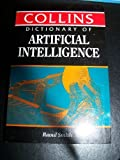 Collins Dictionary of Artificial Intelligence (0004343662) by Smith, Raoul