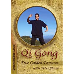 Qi Gong With Peter Shane -Five Golden Postures -Intermediate Level