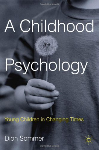 A Childhood Psychology: Young Children In Changing Times front-949740