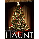 HAUNT (a modern ghost story)by Chris Child