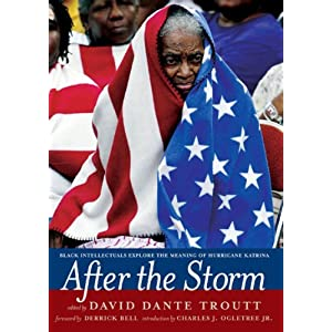 After the Storm: Black Intellectuals Explore the Meaning of Hurricane Katrina