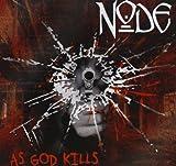 As God Kills (Reissue) by Node