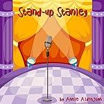 Stand-Up Stanley | Annie Aldington