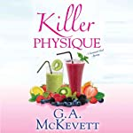 Killer Physique: Savannah Reid, Book 19 (       UNABRIDGED) by G. A. McKevett Narrated by Dina Pearlman