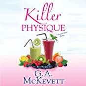 Killer Physique: Savannah Reid, Book 19 | G. A. McKevett