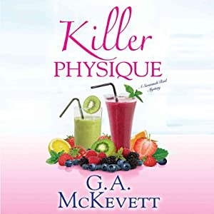 Killer Physique: Savannah Reid, Book 19 | [G. A. McKevett]