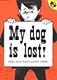 My Dog Is Lost (Picture Puffins) (0140565698) by Keats, Ezra Jack