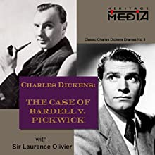 The Case of Bardell v. Pickwick  by Charles Dickens Narrated by Laurence Olivier