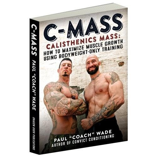c-mass-calisthenics-mass-how-to-maximize-muscle-growth-using-bodyweight-only-training