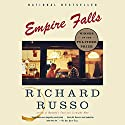Empire Falls (       UNABRIDGED) by Richard Russo Narrated by Ron McLarty