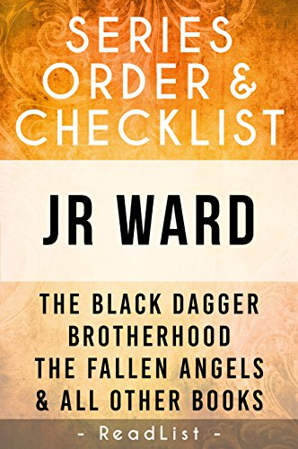 JR Ward Series Order & Checklist: The Black Dagger Brotherhood Series List, Fallen Angels Series, The Bourbon Kings, and All Other Books (The Service Daggers compare prices)