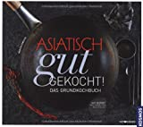 img - for Asiatisch gut gekocht! book / textbook / text book