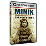 Minik, the Lost Eskimo  (American Exp...