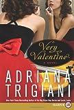 Very Valentine LP: A Novel (0061668990) by Trigiani, Adriana