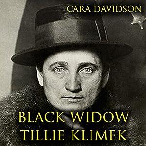 Black Widow Tillie Klimek Hörbuch von Cara Davidson Gesprochen von: Chiquito Joaquim Crasto