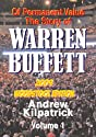 Of Permanent Value: The Story of Warren Buffett/2009 Woodstock Edition 2 Volume Set