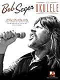 img - for Bob Seger for Ukulele book / textbook / text book