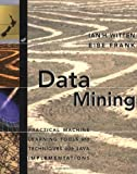 Data Mining: Practical Machine Learning Tools and Techniques with Java Implementations (The Morgan Kaufmann Series in Data Management Systems) (1558605525) by Ian H. Witten