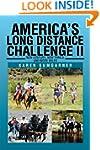 America's Long Distance Challenge II...