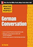 Practice Makes Perfect: German Conversation