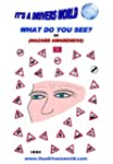 WHAT DO YOU SEE?: HAZARD AWARENESS (D...