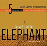 img - for The Ant and the Elephant: Leadership for the Self by Poscente, Vince (2004) Audio CD book / textbook / text book