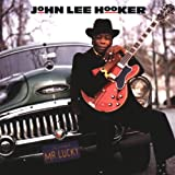 Mr Luckyby John Lee Hooker