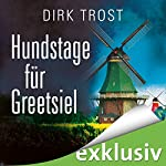 Hundstage für Greetsiel (Jan de Fries 3) | Dirk Trost