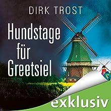 Hundstage für Greetsiel (Jan de Fries 3) Hörbuch von Dirk Trost Gesprochen von: Jürgen Holdorf