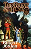 Robert Jordan The Great Hunt (Wheel of Time)