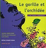 vignette de 'Le gorille et l'orchidée (Alain Serres)'