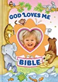 img - for God Loves Me Bible, Newly Illustrated Edition by Beck, Susan Elizabeth (2013) Hardcover book / textbook / text book